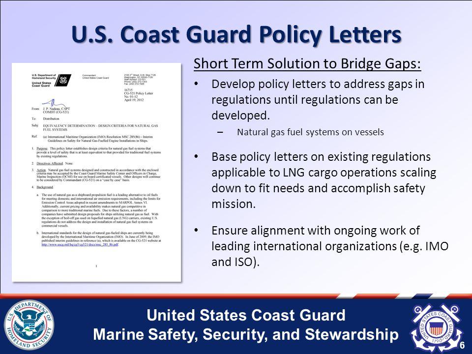 United States Coast Guard Marine Safety, Security, and Stewardship 7 U.S.