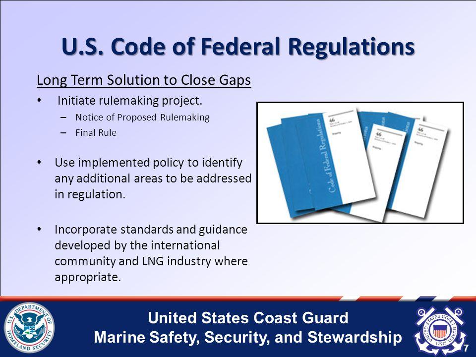 United States Coast Guard Marine Safety, Security, and Stewardship U.S.
