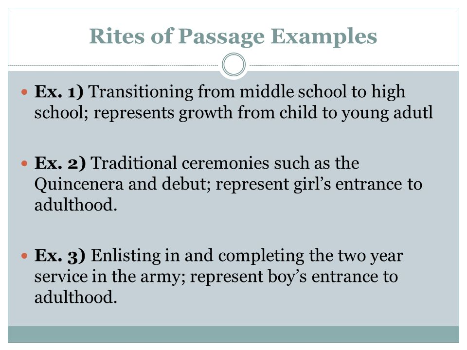 Rites of Passage Examples Ex.