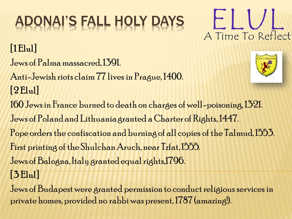 [1 Elul] Jews of Palma massacred, 1391.Anti-Jewish riots claim 77 lives in Prague, 1400.