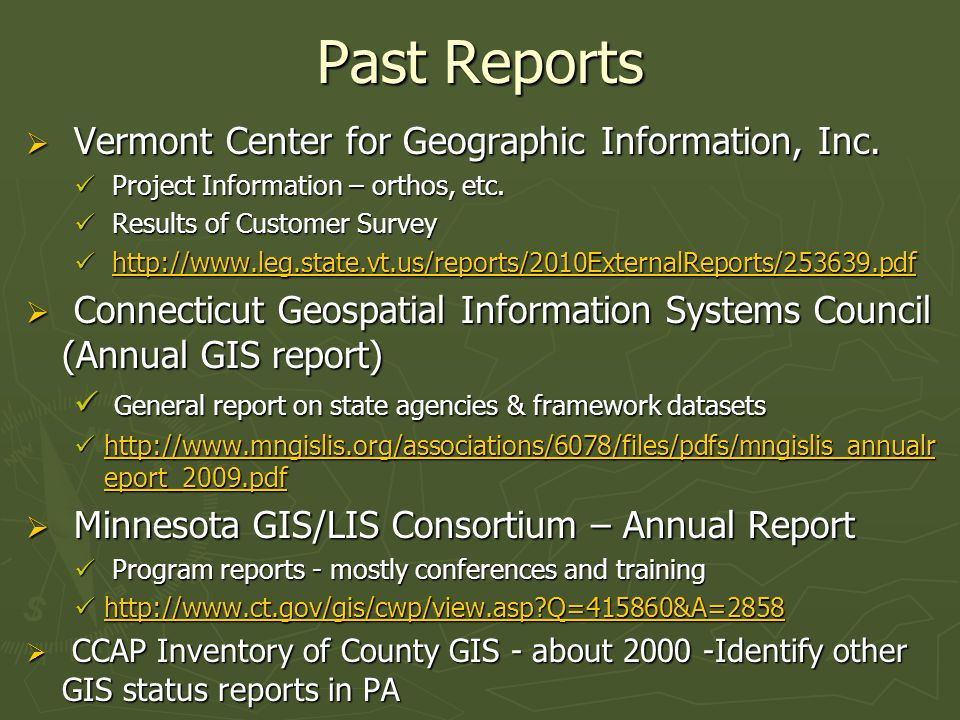 Past Reports  Vermont Center for Geographic Information, Inc. Project Information – orthos, etc. Project Information – orthos, etc. Results of Custom