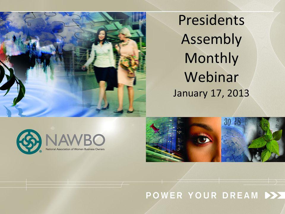 Presidents Assembly Monthly Webinar January 17, 2013