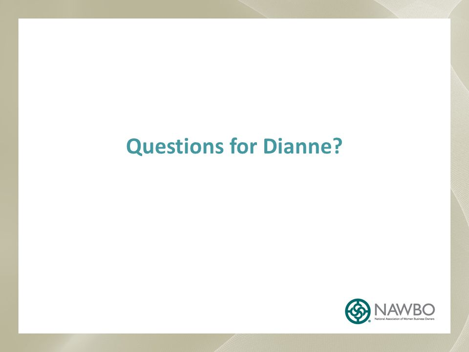 Questions for Dianne