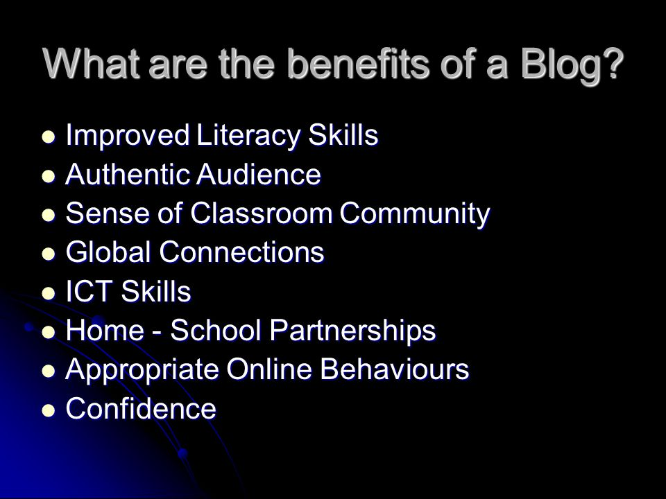 What are the benefits of a Blog.