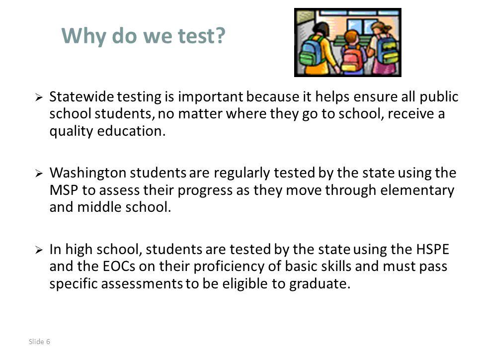 Slide 6 Why do we test.