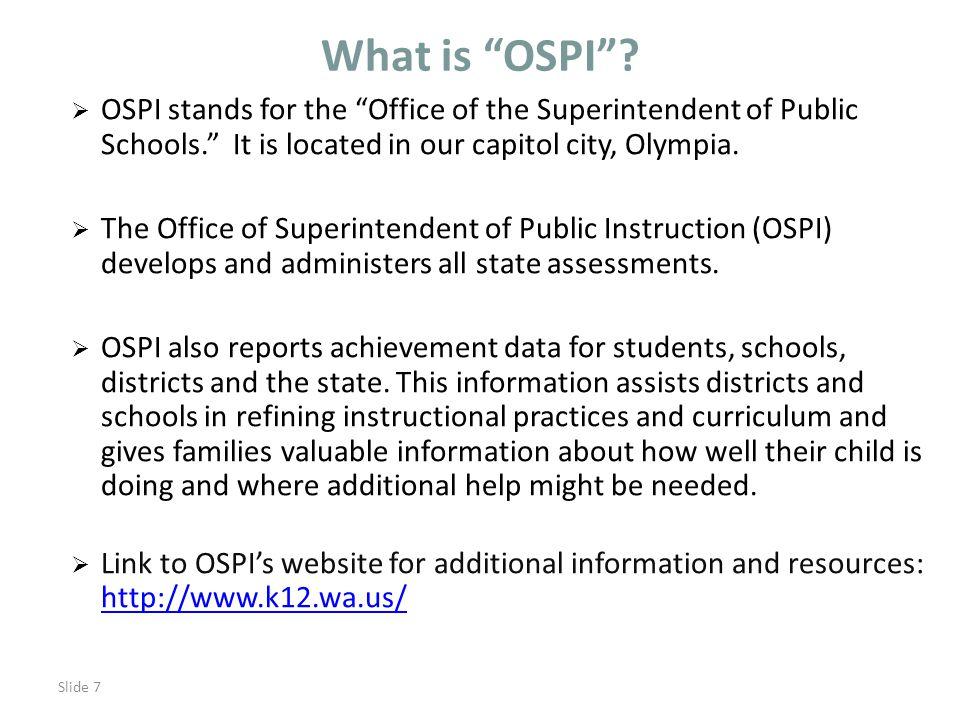 Slide 7 What is OSPI .