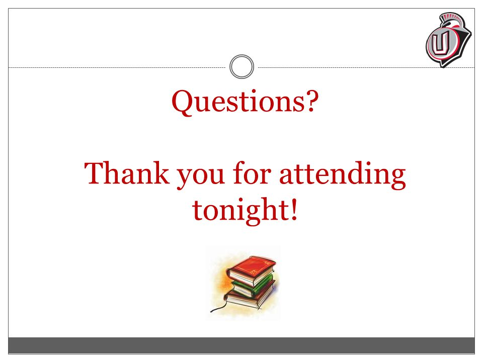 Questions Thank you for attending tonight!