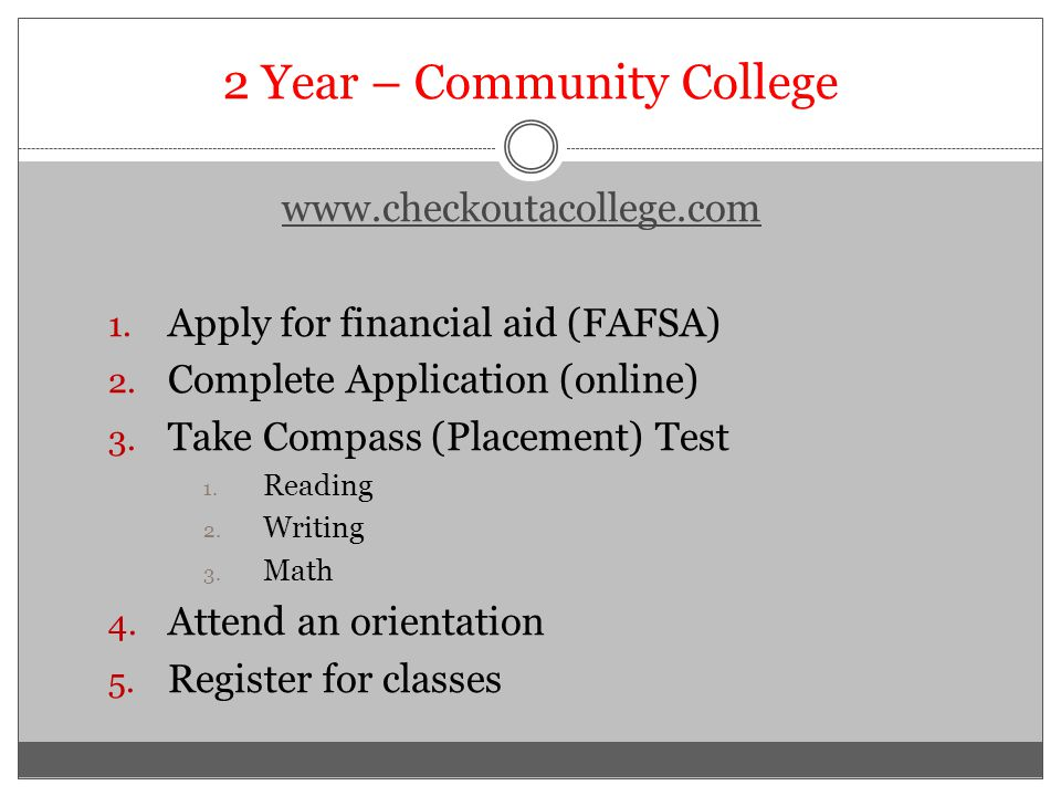 2 Year – Community College www.checkoutacollege.com 1.