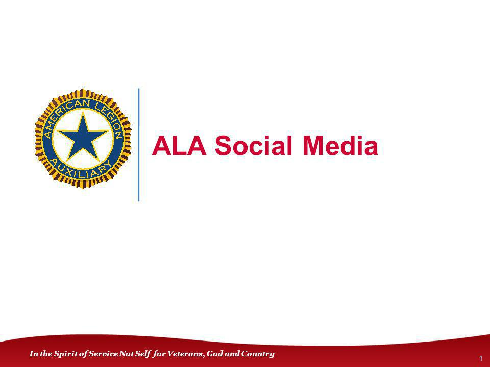 In the Spirit of Service Not Self for Veterans, God and Country ALA Social Media 1