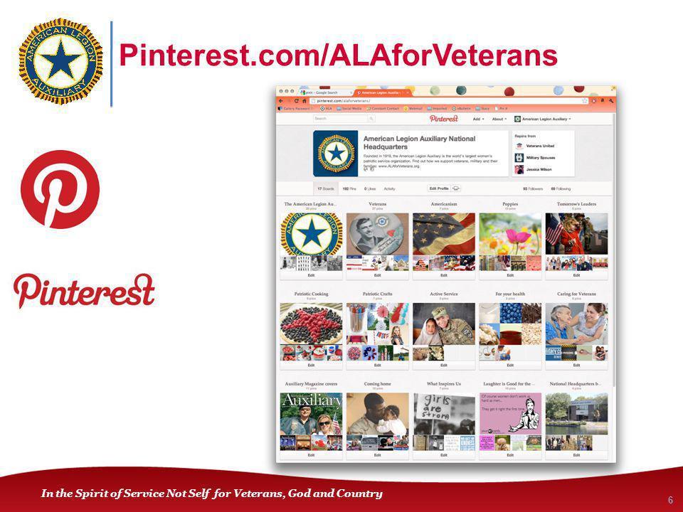 In the Spirit of Service Not Self for Veterans, God and Country Pinterest.com/ALAforVeterans 6