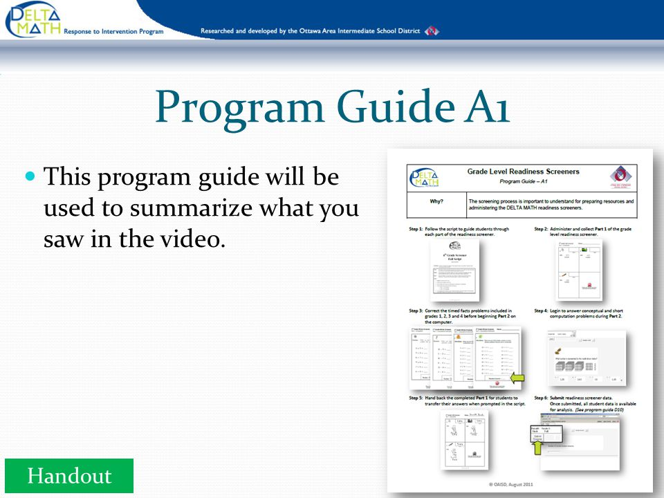 Program Guide A1 This program guide will be used to summarize what you saw in the video. Handout