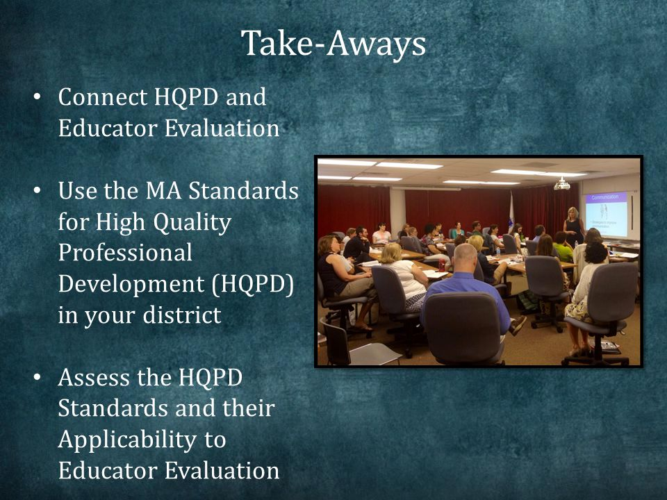 Standard #1: HQPD has clear goals and objectives relevant to desired student outcomes.