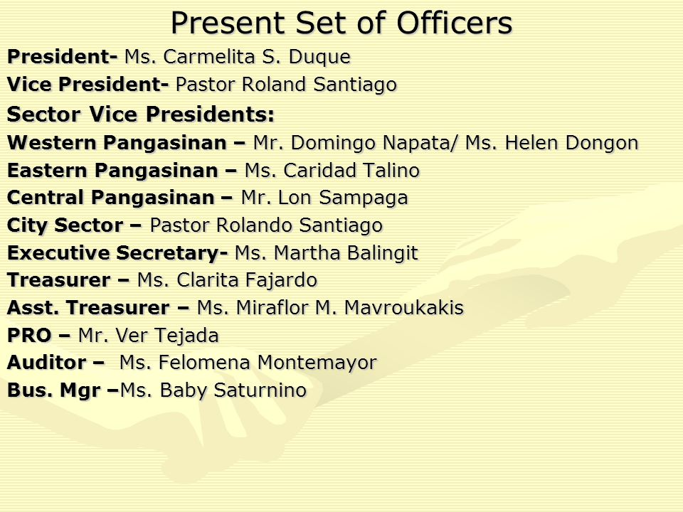 Present Set of Officers President- Ms.Carmelita S.