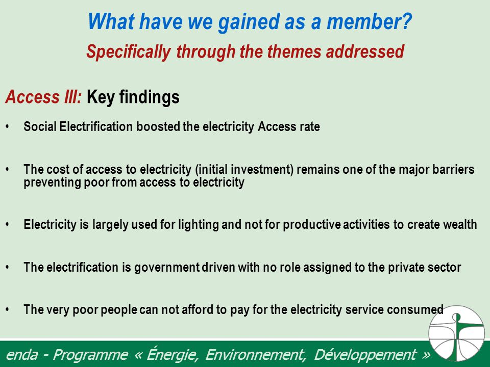 enda - Programme « Énergie, Environnement, Développement » What have we gained as a member.
