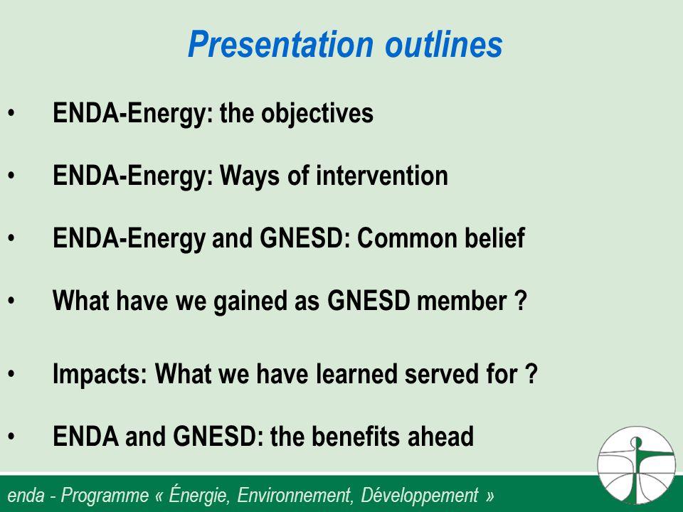 enda - Programme « Énergie, Environnement, Développement » What have we gained as a member.