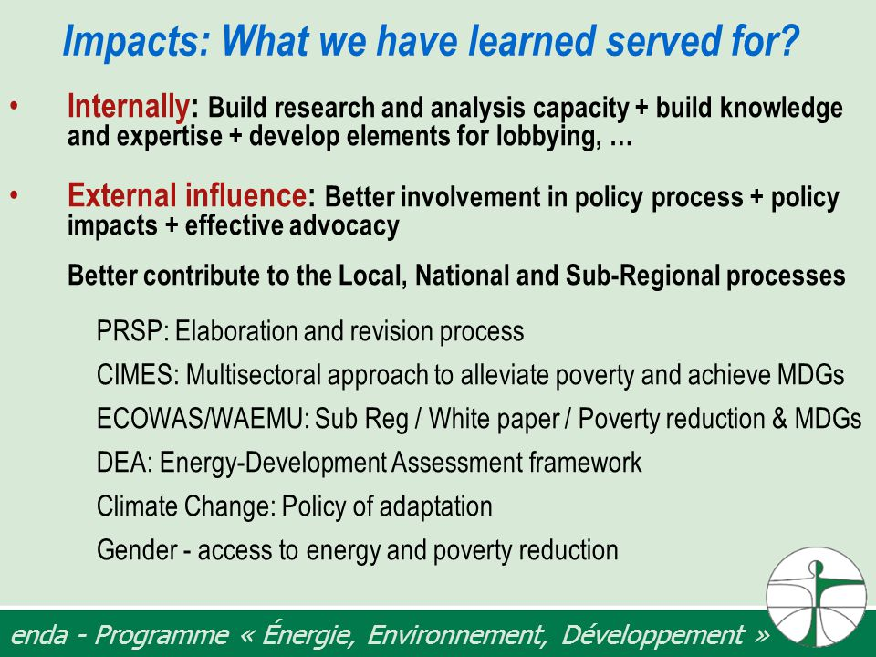 enda - Programme « Énergie, Environnement, Développement » Impacts: What we have learned served for.