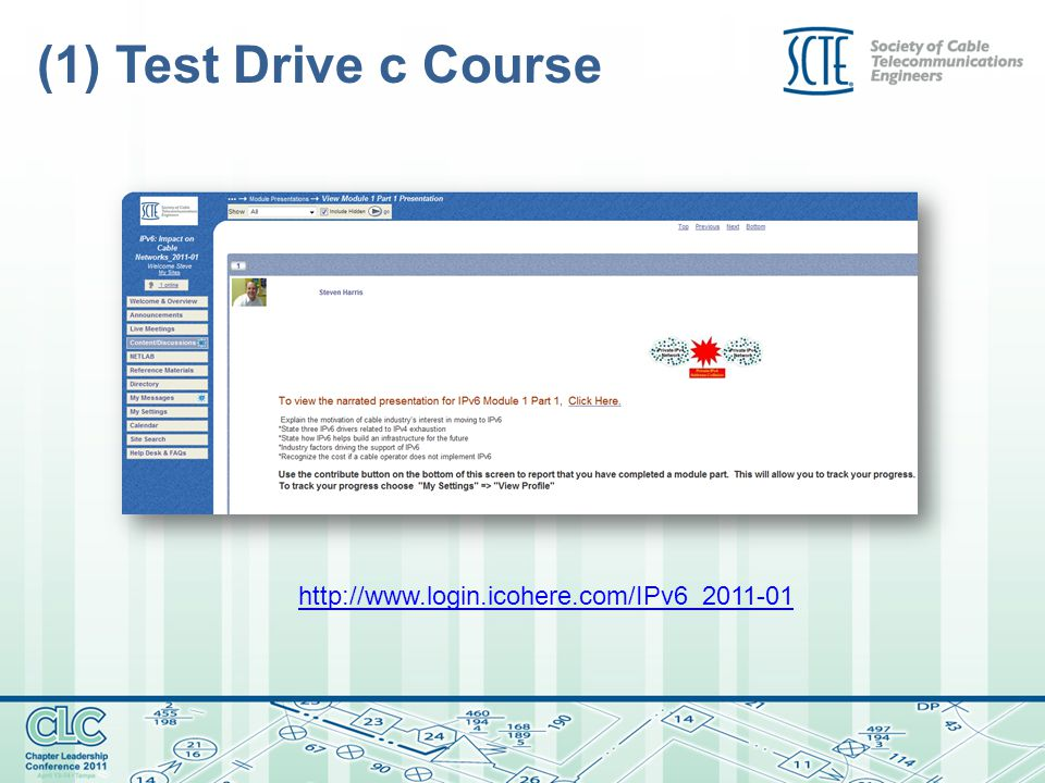 (1) Test Drive c Course http://www.login.icohere.com/IPv6_2011-01