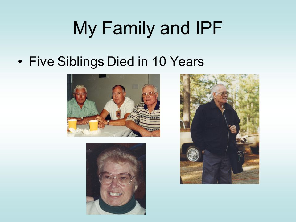 IPF Specific Legislation HR 178 passed House in 2005 with help from late Congressman Charlie Norwood S.