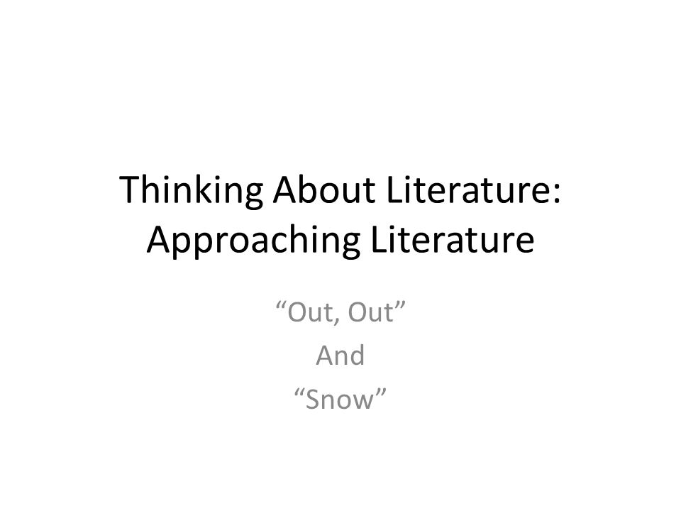 Read thoughtfully pg.12-17 of Lit. & Comp. beginning with Approaching Literature .