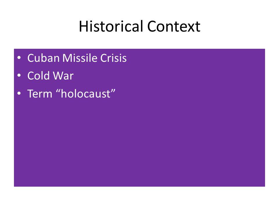 Historical Context Cuban Missile Crisis Cold War Term holocaust
