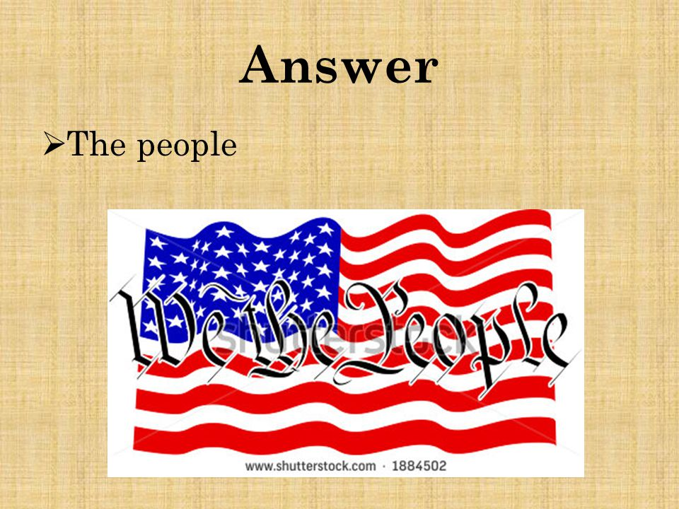 Answer  The people