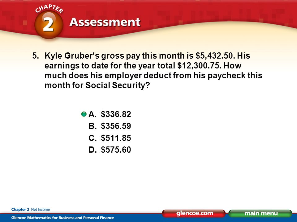 5.Kyle Gruber's gross pay this month is $5,432.50.