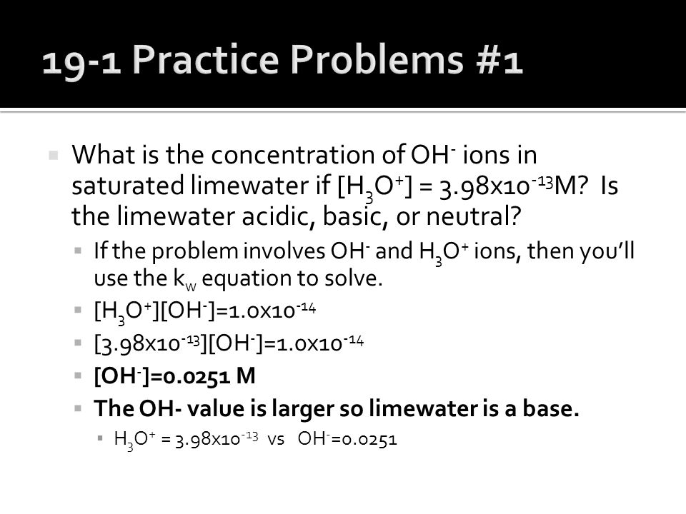 11.Analysis of a sample of maple syrup reveals the concentration of OH - ions is 5.0x10 -8 M.