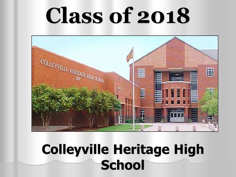 Class of 2018 Colleyville Heritage High School