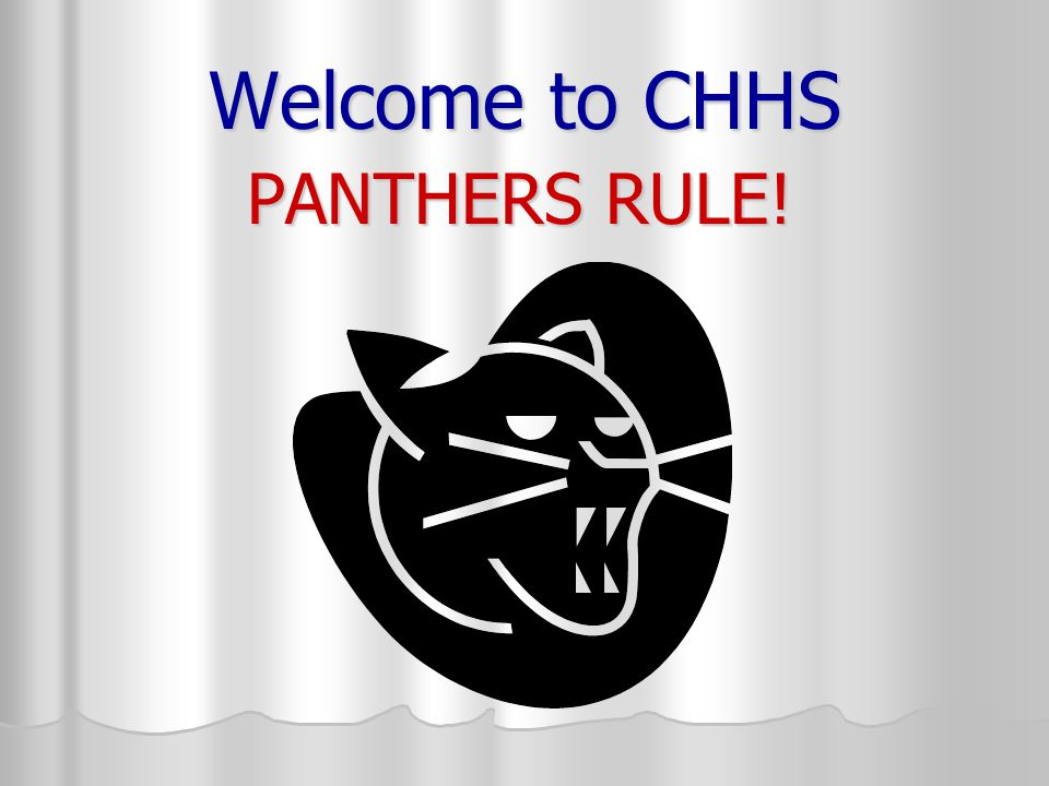 Welcome to CHHS PANTHERS RULE!