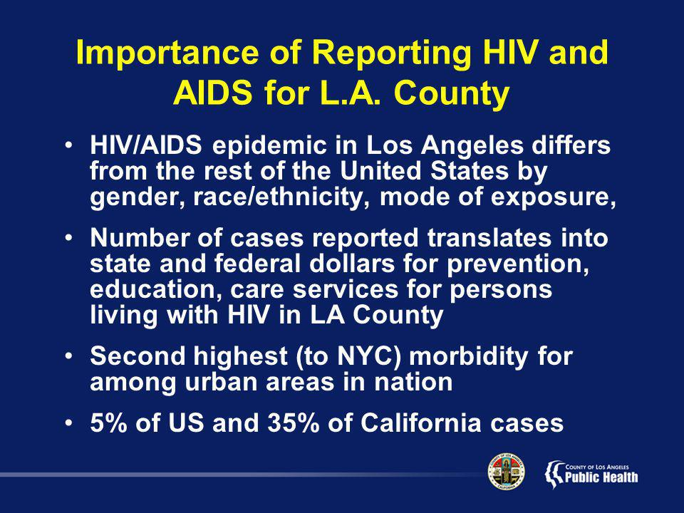 Importance of Reporting HIV and AIDS for L.A.