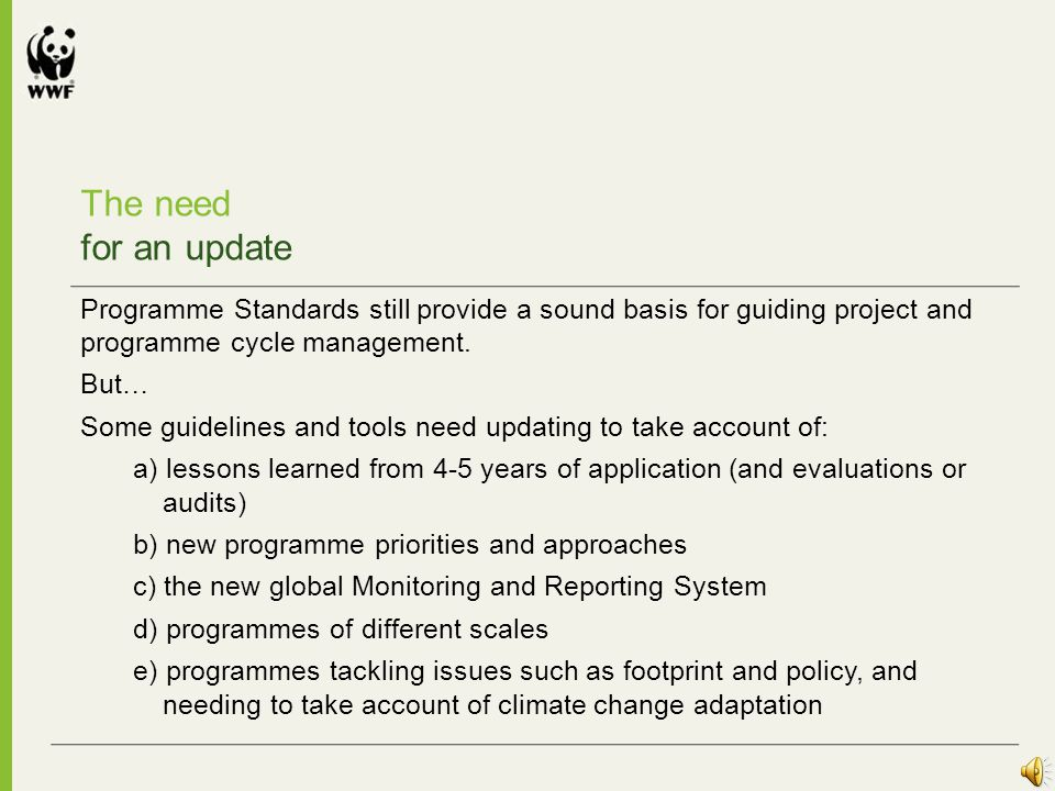 WWF Standards for Conservation Project and Programme Management Information descriptor Can appear below the numbers