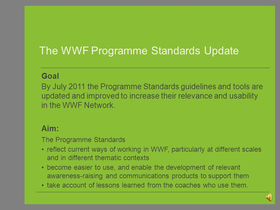 The WWF Programme Standards Update © PJ Stephenson