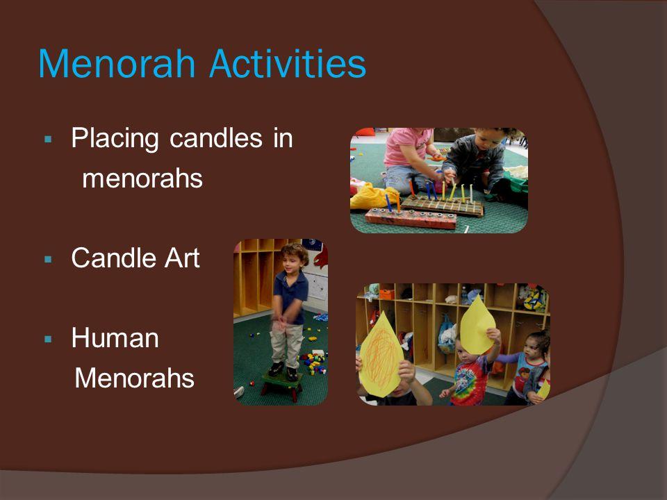 Menorah Activities  Placing candles in menorahs  Candle Art  Human Menorahs
