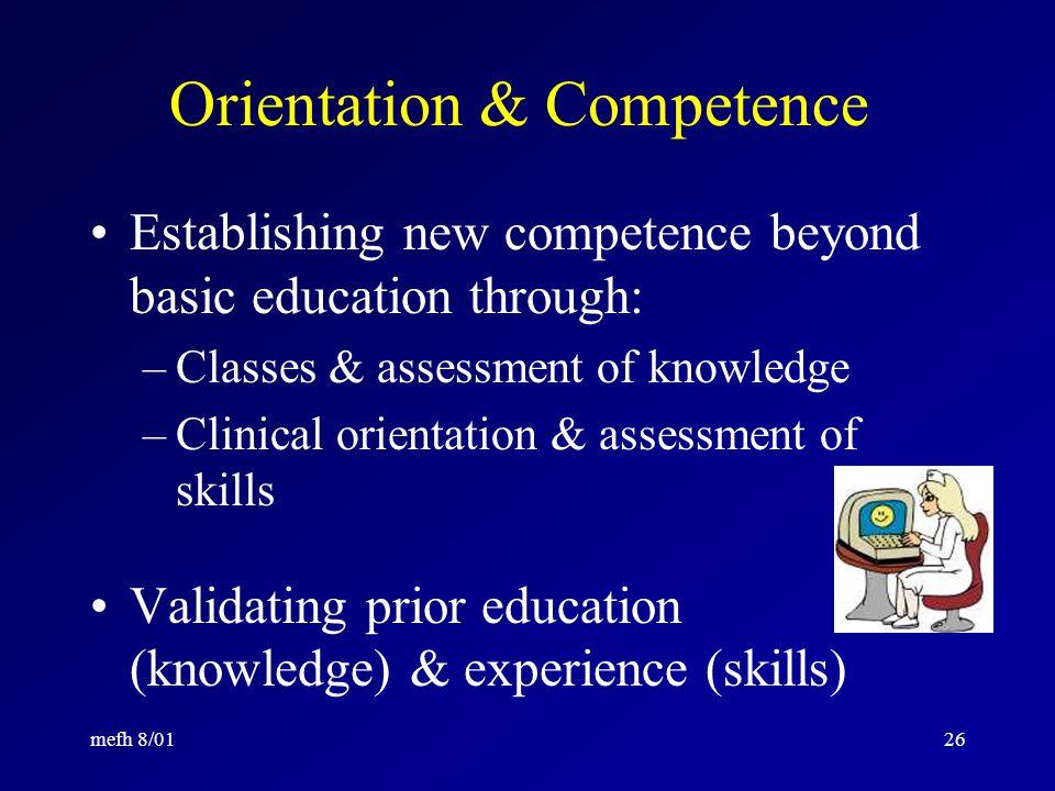 mefh 8/0125 Orientation Requirements (cont.) Cross-training Transfer training