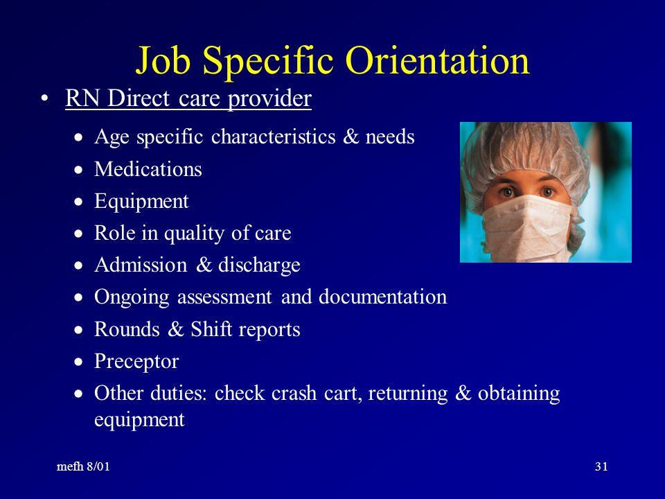 mefh 8/0130 Nursing Orientation Organization of Nursing Safety & Emergencies: CPR, codes, fire, etc.