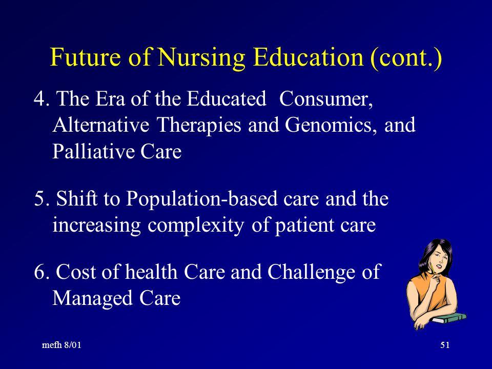 mefh 8/0150 Future of Nursing Education: 10 Trends 1.