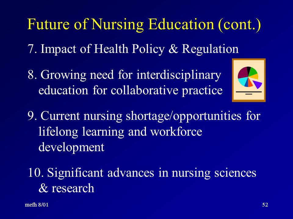 mefh 8/0151 Future of Nursing Education (cont.) 4.