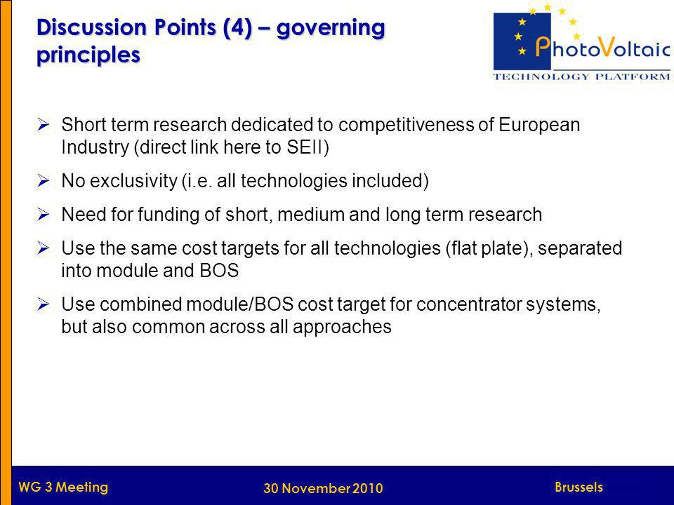 Munich WG 3 Meeting  Short term research dedicated to competitiveness of European Industry (direct link here to SEII)  No exclusivity (i.e. all tech
