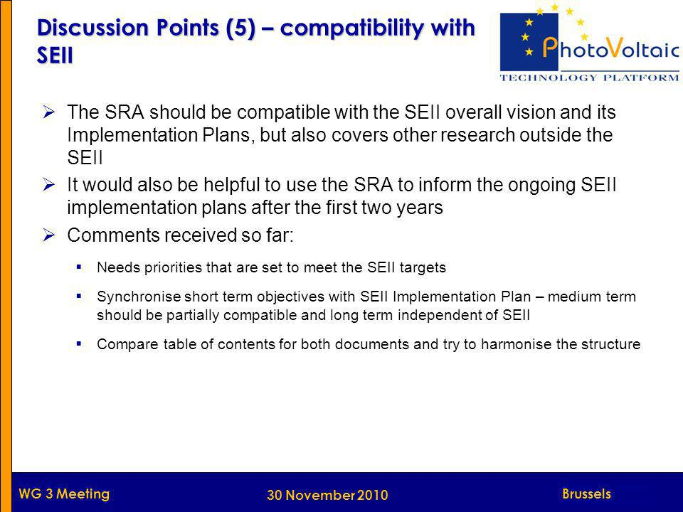 Munich WG 3 Meeting  The SRA should be compatible with the SEII overall vision and its Implementation Plans, but also covers other research outside t