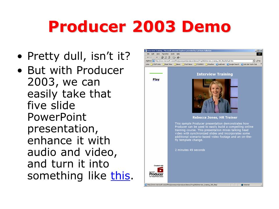 Producer 2003 Demo Pretty dull, isn't it.