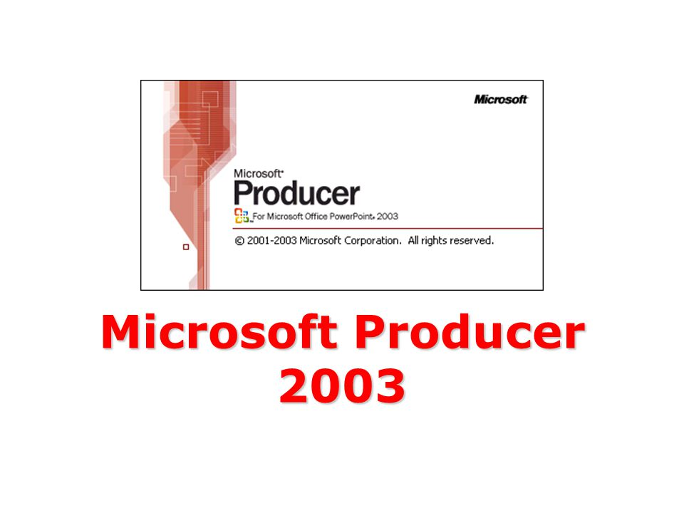 Microsoft Producer 2003