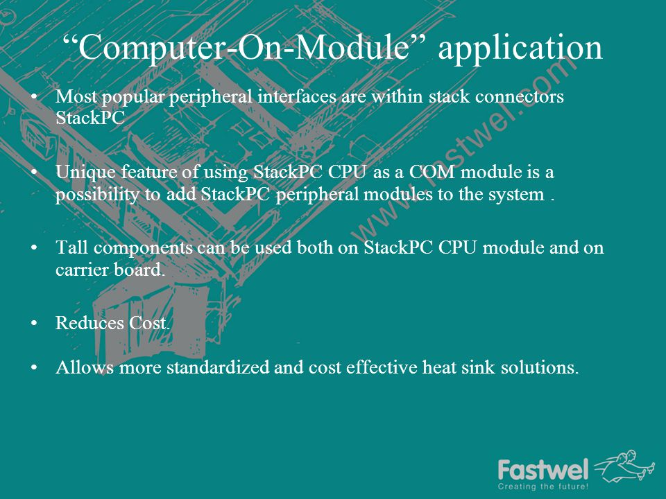 Computer-On-Module application COM-application with standard StackPC Expansion Modules COM-application without StackPC Expansion Modules