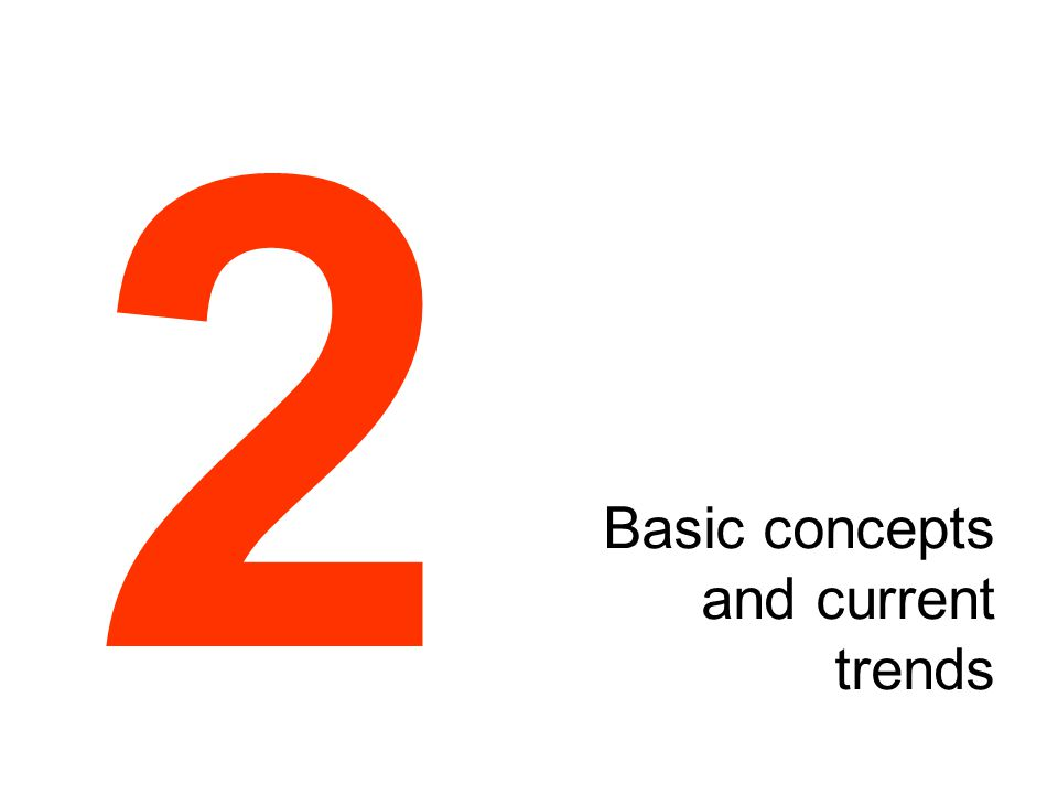 Basic concepts and current trends 2