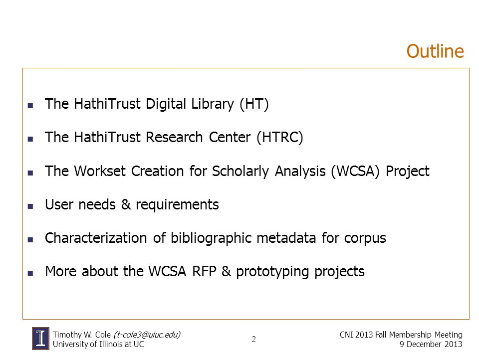 3 The HathiTrust Digital Library (hathitrust.org)hathitrust.org A digital preservation repository coupled with a highly functional access platform An international partnership of 80+ research libraries & consortia Provides long-term preservation of and access to volumes of member library collections that have been digitized by Google, the Internet Archive, Microsoft & member institutions Currently supports ingest of digitized book and journal content, and similar book-like materials CNI 2013 Fall Membership Meeting 9 December 2013