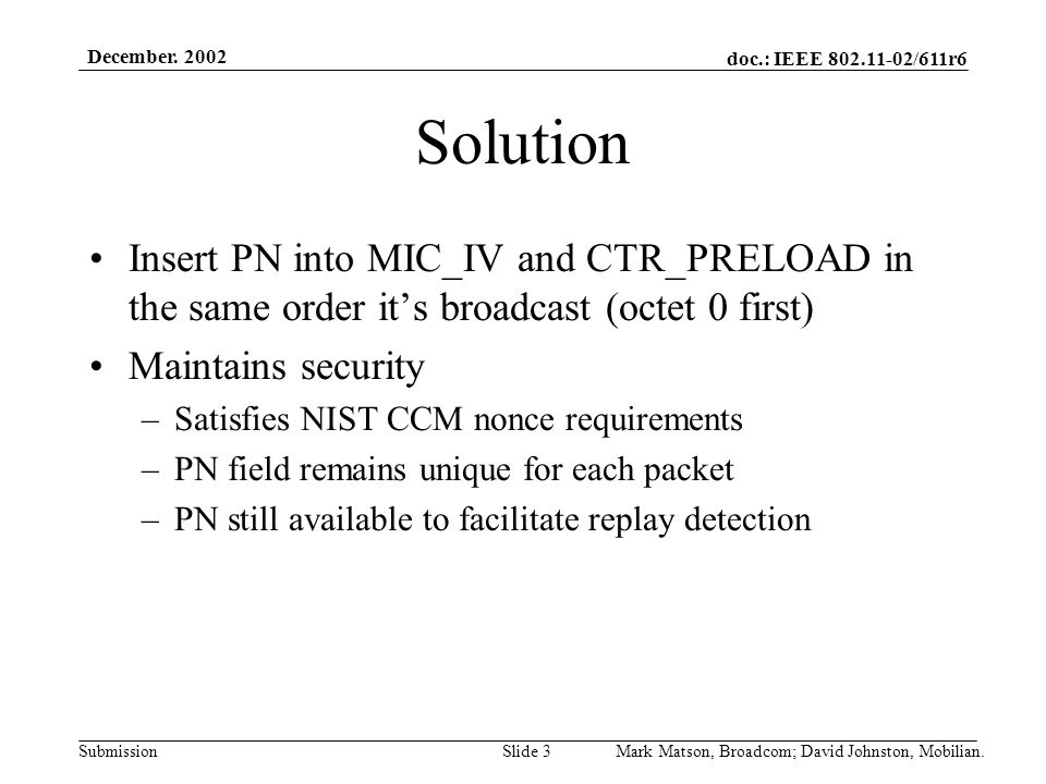doc.: IEEE 802.11-02/611r6 Submission December.