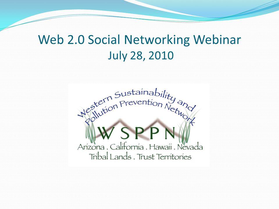 Web 2.0 Social Networking Webinar July 28, 2010