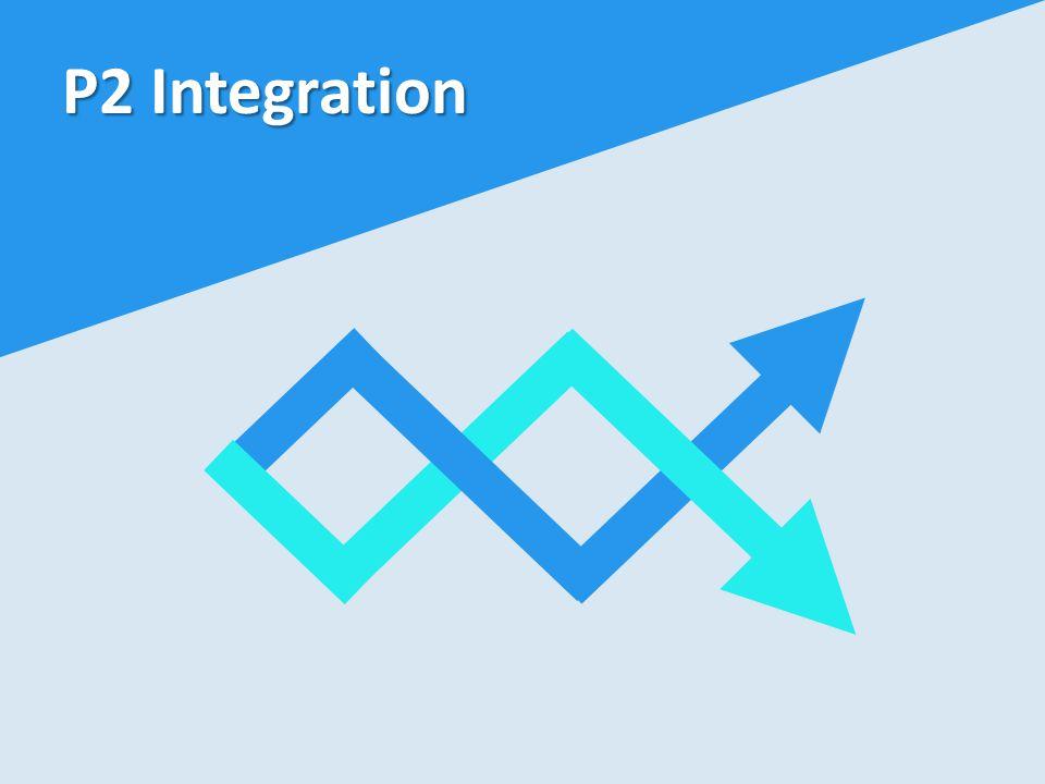 P2 Integration