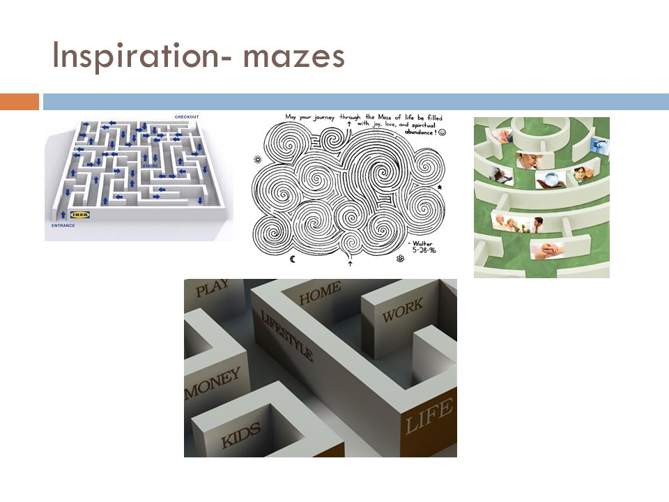 Inspiration- mazes