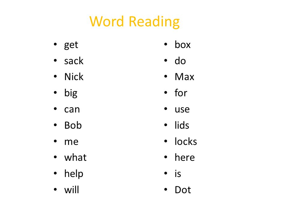 Word Reading get sack Nick big can Bob me what help will box do Max for use lids locks here is Dot