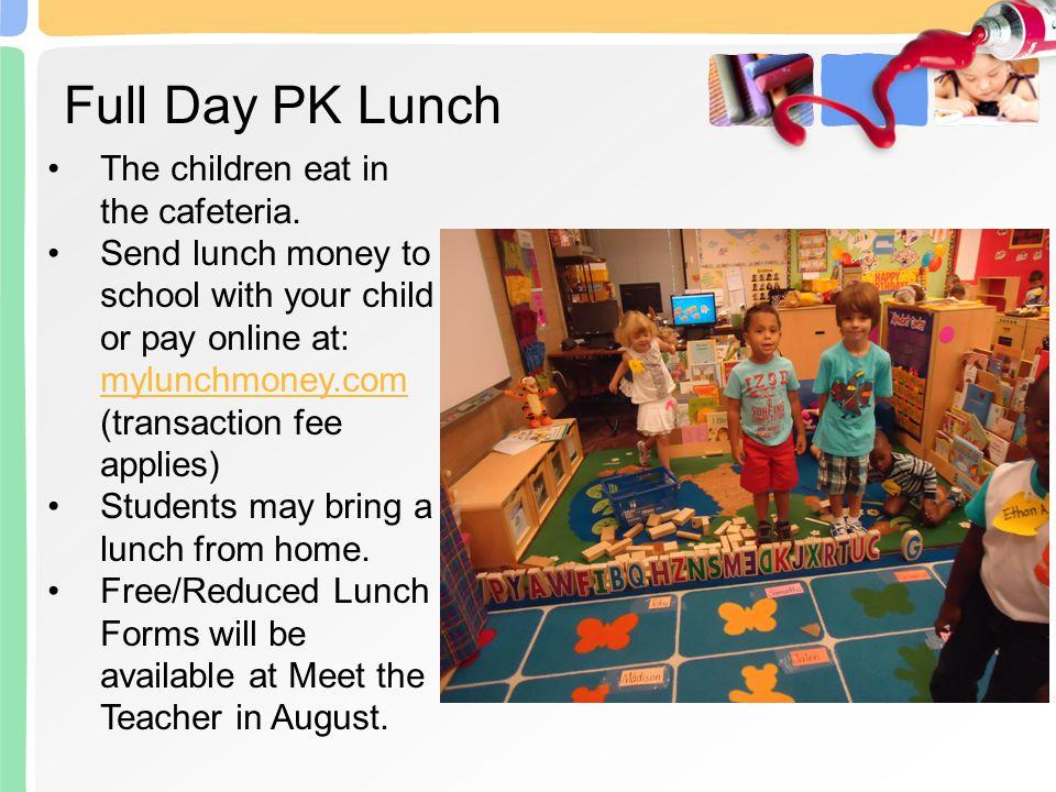 Full Day PK - 8:15-3:00 p.m.Half-Day PK - 8:15-10:45 a.m.